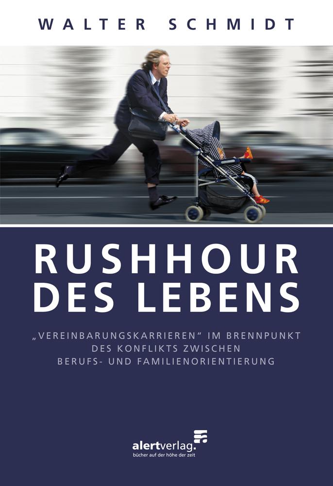 Rushhour des Lebens